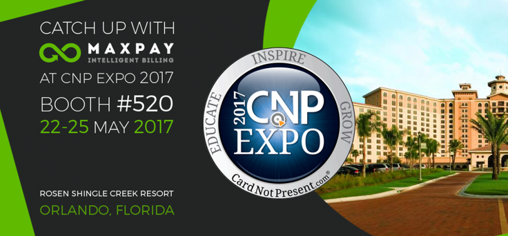Meet Maxpay at the CNP Expo 2017!
