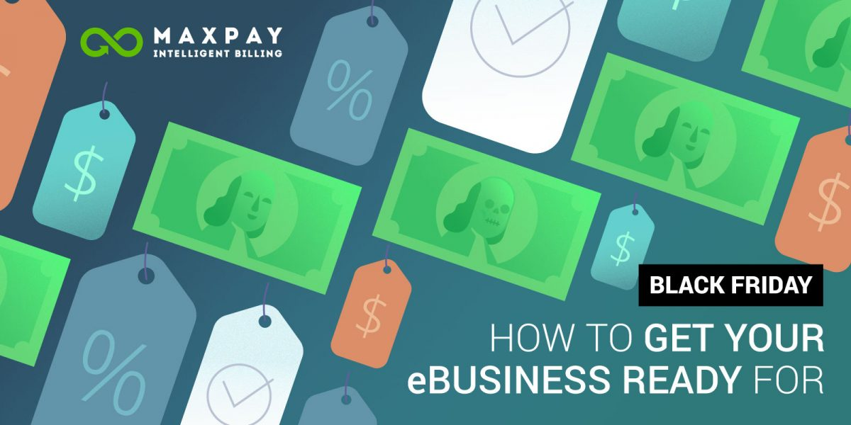 How to Get Your eBusiness Ready for Black Friday