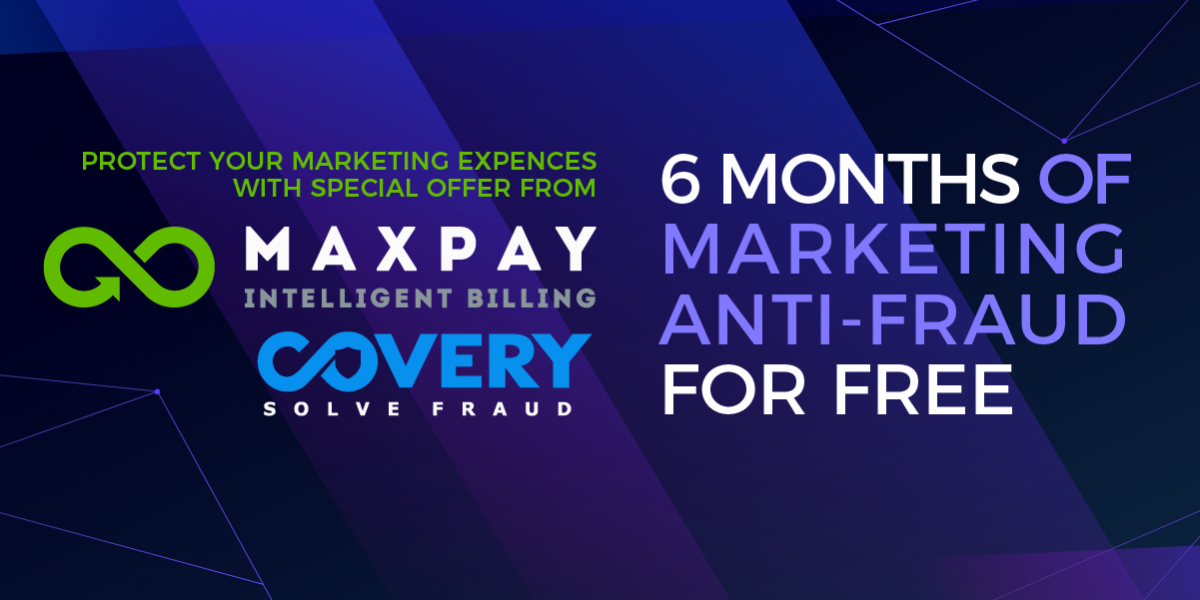 Maxpay and Covery Join Forces to Reduce Customer Risk and Increase Revenue