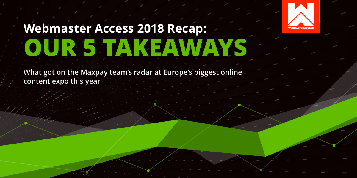 Webmaster Access 2018 Takeaways