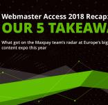 Webmaster Access 2018 Takeaways