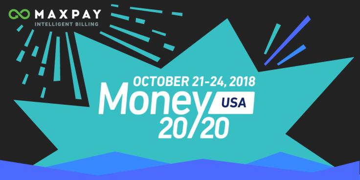 Maxpay at 2018 Money20/20 USA