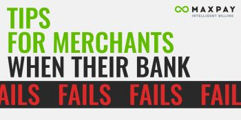 Tips for Merchants when their Bank Fails