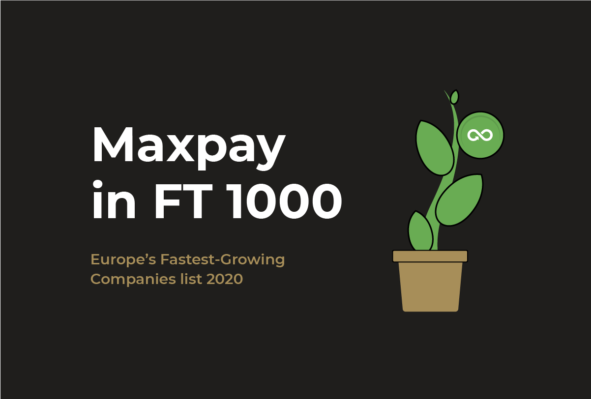 Maxpay in FT 1000: Europe's fastest-growing companies