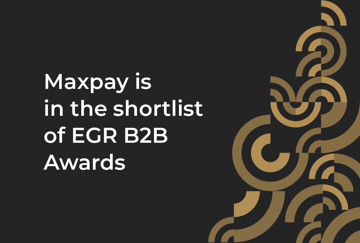 Maxpay is in the EGR B2B Awards shortlist as the best payments company