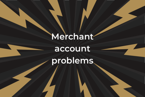 Common problems with merchant accounts and how to fix them