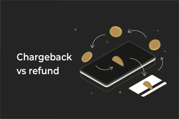 Chargeback vs refund: what is the crucial difference for your business