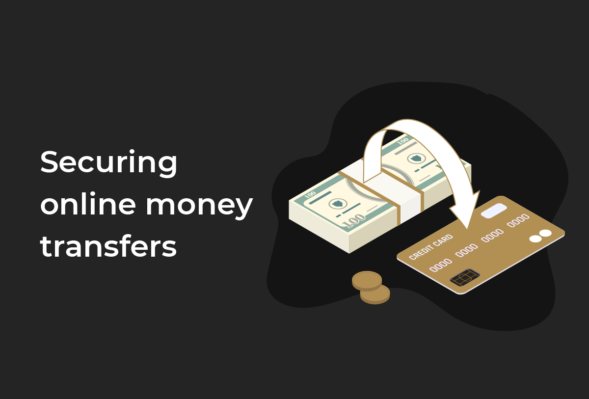 Top 5 tips for making secure online money transfers in 2022