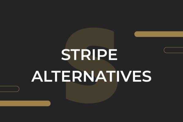 Stripe alternatives in 2022