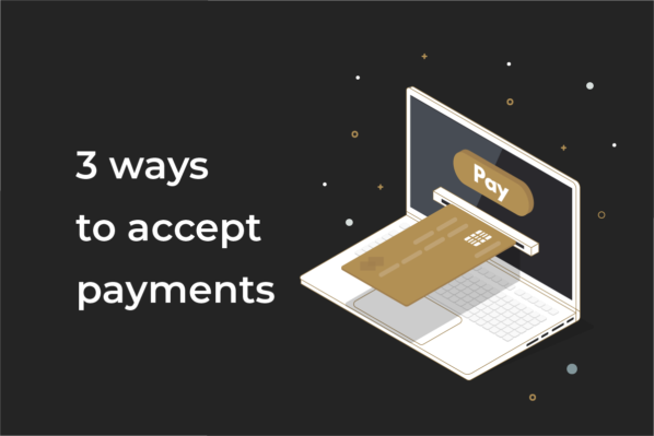 Top 3 ways to accept payments online