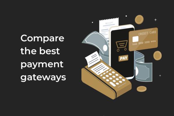 Top 5 payment gateways comparison 2022