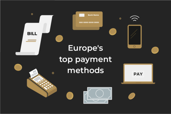 The most popular payment methods in Europe