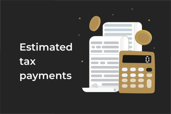 What are estimated tax payments?