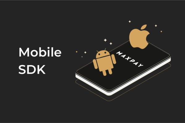 Grow your conversions with Maxpay's mobile SDK
